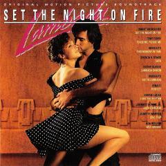 Скачать Lambada: Set The Night On Fire - soundtrack / Ламбада - саундтрек