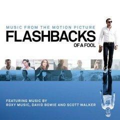 Скачать Flashbacks Of A Fool - Soundtrack / Воспоминания неудачника - Саундтрек