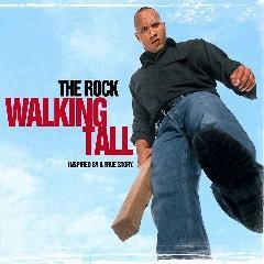 Скачать Walking Tall  - soundtrack / Широко шагая - саундтрек