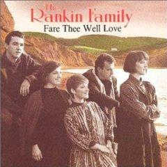 Скачать The Rankin Family - Fare Thee Well Love