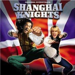 Скачать Shanghai Knights - soundtrack /  Шанхайские рыцари  - саундтрек