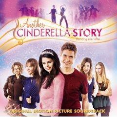 Скачать Another Cinderella Story - soundtrack / Еще одна история о Золушке - саундтрек