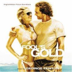 Скачать Fool's Gold - soundtrack / Золото дураков - саундтрек