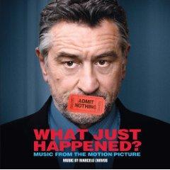 Скачать What Just Happened?  - soundtrack / Однажды в Голливуде  - саундтрек