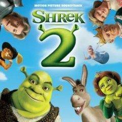 Скачать Shrek 2 - soundtrack / Шрэк 2  - саундтрек