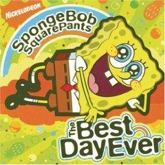 Скачать Spongebob Squarepants: The Best Day Ever - soundtrack / Губка Боб - квадратные штаны  - саундтрек