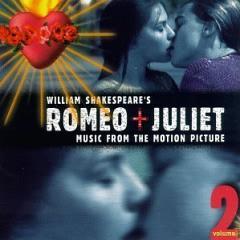Скачать Romeo + Juliet vol.2 - soundtrack / Ромео + Джульетта vol.2 - саундтрек
