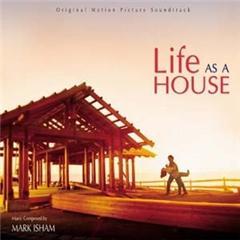 Скачать Life As A House - soundtrack / Жизнь как дом - саундтрек