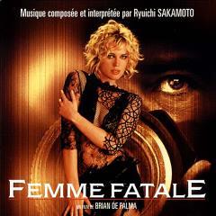Скачать Femme Fatale - soundtrack / Роковая женщина - саундтрек