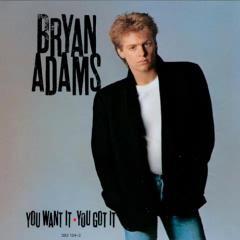 Скачать Bryan Adams - You want it you got it